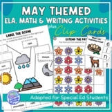 May Themed Adapted Unit for ELA, Writing and Math in SpEd or Autism Units