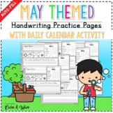 May Themed Handwriting Practice Worksheets with Daily Calendar Work