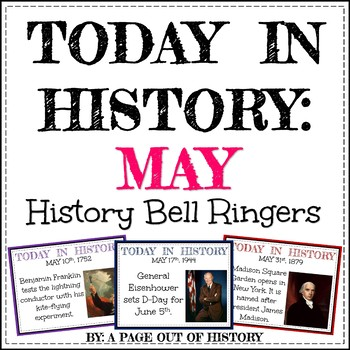 May Today in History Bell Ringers (EDITABLE)