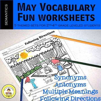 May Vocabulary -Synonyms, Antonyms, Multiple Meanings, Following Directions