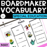 May Vocabulary Unit- Boardmaker