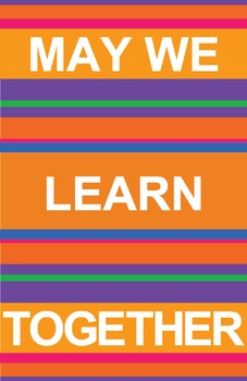 May We Learn Together Classroom Poster - Motivational Modern Stripes
