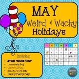May Weird and Wacky Holidays ELA and Literacy Packet