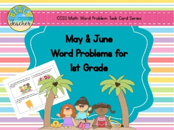 May Word Problems for 1st Grade (TASK CARDS)