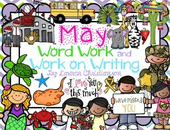 May Word Work and Work on Writing