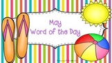 May Word of the Day (NO PREP)