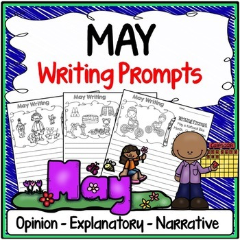 May Writing Prompts {Narrative Writing, Informative & Opinion Writing}