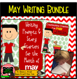 May Writing Bundle (Conversation Starters, Morning Meeting