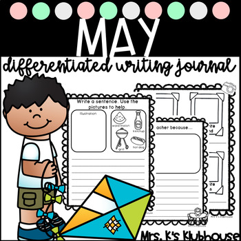 May Writing Journal- 24 NO PREP Differentiated Writing Pages