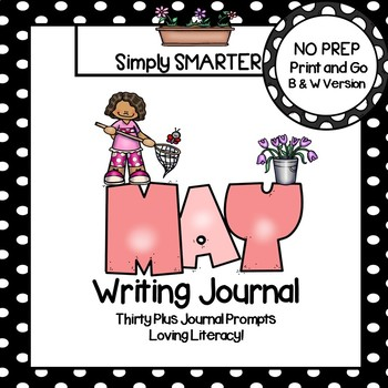 May Writing Journal:  NO PREP Journal Prompts