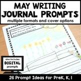 May Writing Journal Prompts for Preschool and Kindergarten