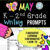 May Writing Prompts - Kindergarten / 1st Grade / 2nd Grade
