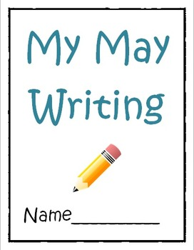 May Writing Prompts- Prompts and Journals for the entire month of May