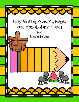 May Writing Prompts, Pages and Vocabulary Cards