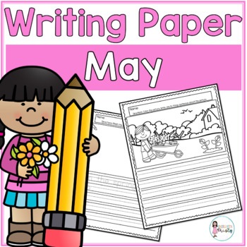 May Writing Prompts & Paper