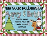 May Your Holidays Be Merry & Bright: Math, Reading & Social Studies Activities