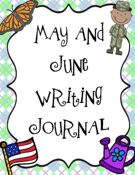 May and June Daily Writing Journal
