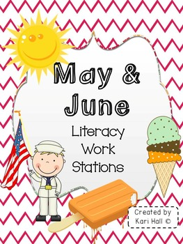 May and June Literacy Work Stations & word wall words