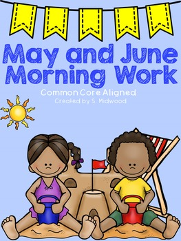 May and June Morning Work