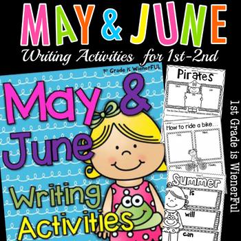 May and June Writing