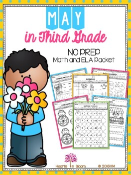 May in Third Grade (NO PREP Math and ELA Packet) - Distance Learning