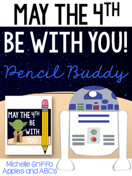 May the 4th Be With You- Pencil Buddy