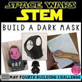 May Fourth STEM Challenge Masks Star Wars Inspired
