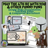 May the 4th Be With You & other Punny Puns PowerPoint / Go