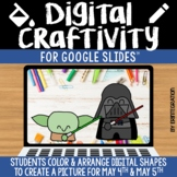 May the 4th Digital Craft / Craftivity on Google Slides fo