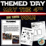 May the 4th be with YOU Star Wars Themed Day PLAN
