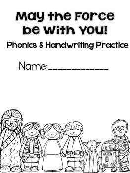 May the Force be With You! Phonics and Handwriting Practice