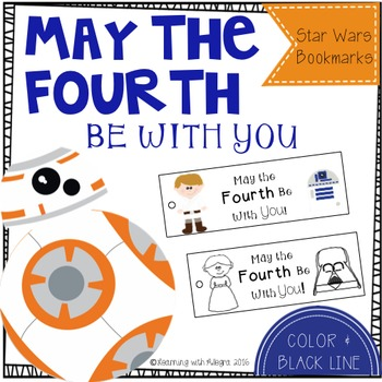 May the Fourth Be With You: Star Wars Bookmarks!