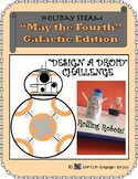 May the Fourth STEM STEAM Challenge: Galactic Edition