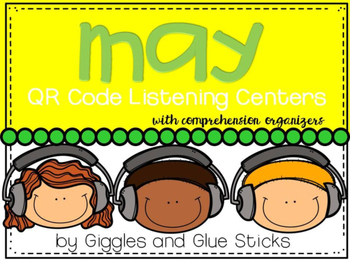 QR Code Listening Centers: May