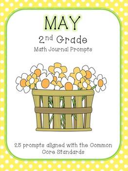 May/Spring/Summer 2nd Grade Common Core Math Journal Prompts