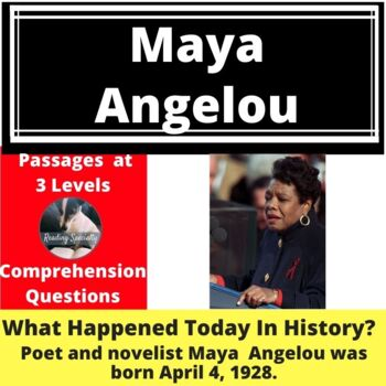 Maya Angelou Differentiated Reading Passage April 4