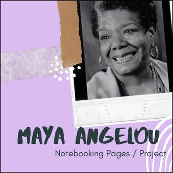 Maya Angelou - U.S. History Notebooking Project