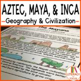 Maya, Aztec, & Inca - Geography and Civilization