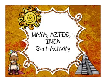 Maya, Aztec, and Inca Sort Activity
