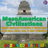 Maya, Aztec, Inca, and Mesoamerican Civilizations PowerPoint