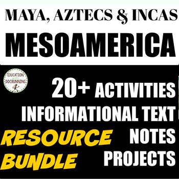 MesoAmerica Teacher Resource Bundle on the Maya Aztec and Inca