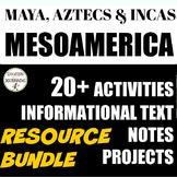 MesoAmerica Unit for the Maya Aztec and Inca