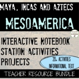 Aztecs Incas Maya Unit for Mesoamerica