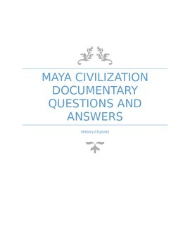 Maya Civilization Documentary Questions and Answers