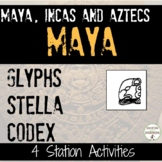 Mayan Glyphs and Writing System Station Activities UPDATED Aztec Inca and Maya