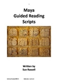 Maya Guided Reading Scripts or Readers Theater