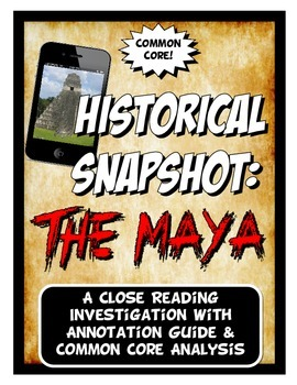 Maya Historical Snapshot Close Reading Investigation, Analysis and Annotation