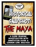 Maya Historical Snapshot Close Reading Investigation, Analysis and Annotation