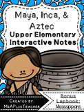 Maya, Inca & Aztec Interactive Notebook Pages