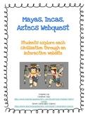 Maya Inca Aztec Webquest